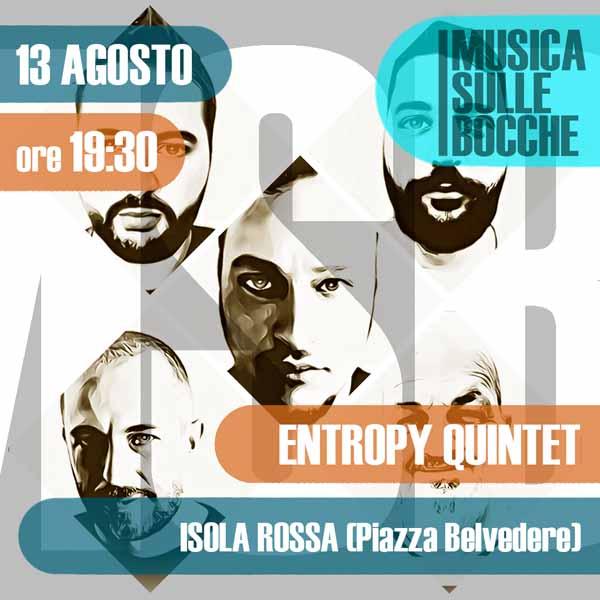Entropy Quintet | Isola Rossa