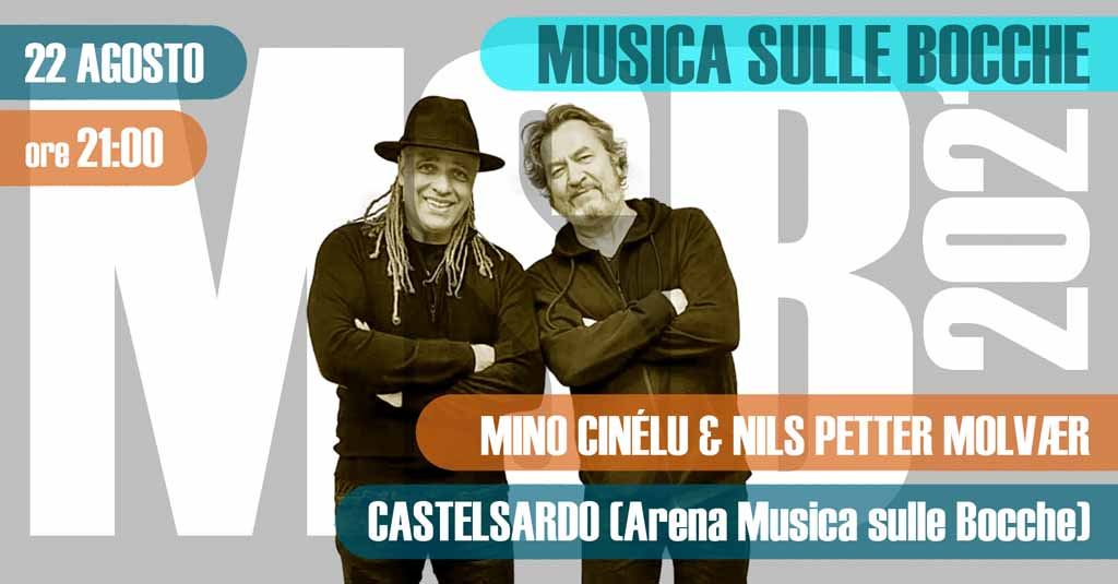 Mino Cinélu & Nils Petter Molvaer   Castelsardo