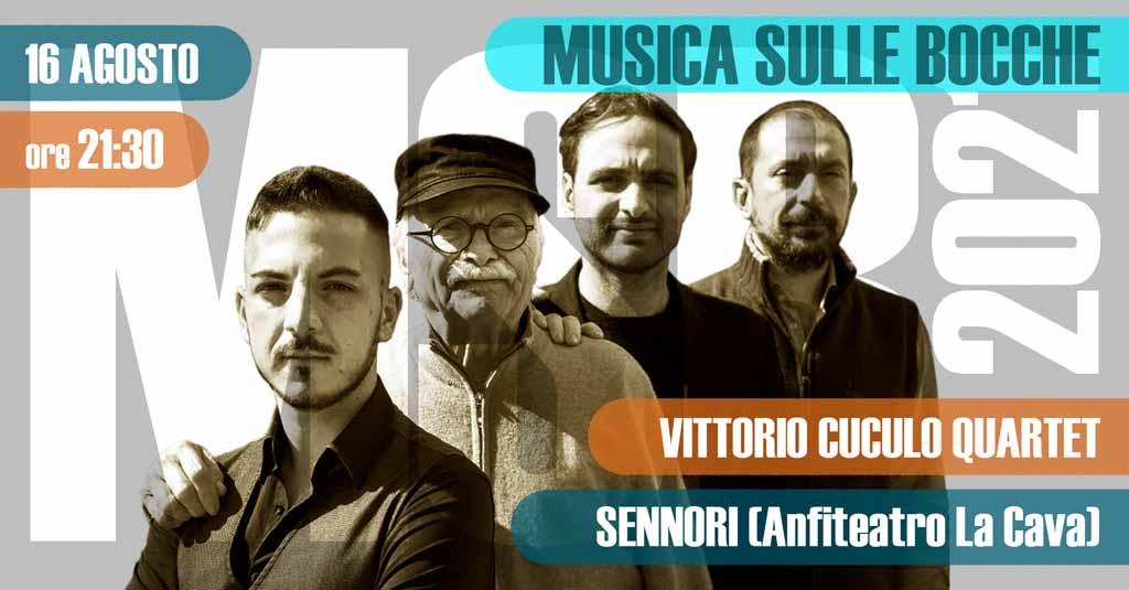 Vittorio Cuculo Quartet | Sennori